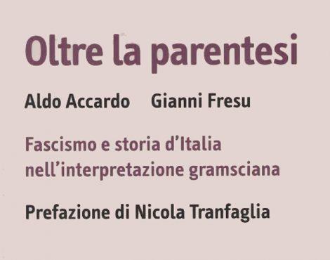 Oltre la parentesi – Fascismo e storia d'Italia nell'interpretazione gramsciana